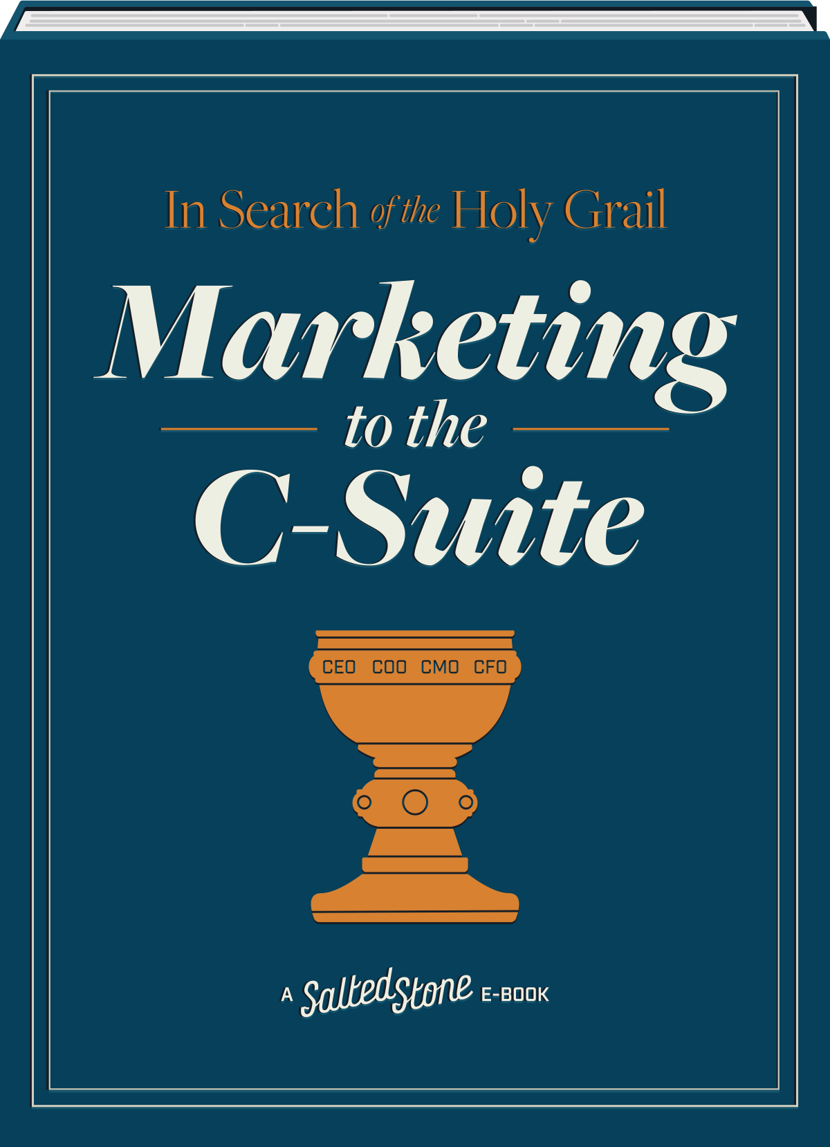 In Search of the Holy Grail: Marketing to the C-Suite